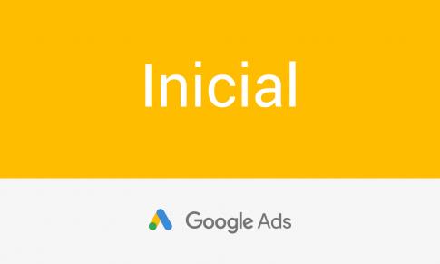 ¿Por qué realizar el curso online google ads – Inicial?